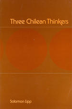 Three Chilean Thinkers