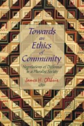 Towards an Ethics of Community - Negotiations of Difference in a Pluralist Society