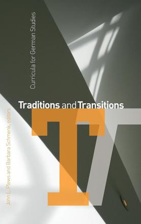 Traditions and Transitions - Curricula for German Studies