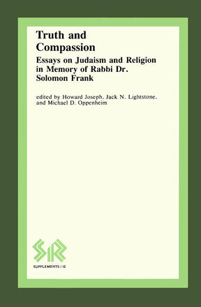 Truth and Compassion - Essays on Judaism and Religion in Memory of Rabbi Dr Solomon Frank