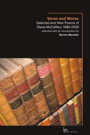Verse and Worse - Selected and New Poems of Steve McCaffery 1989-2009
