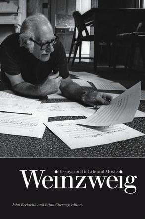 Weinzweig - Essays on His Life and Music
