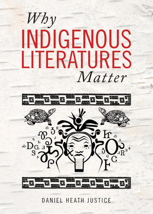Why Indigenous Literatures Matter
