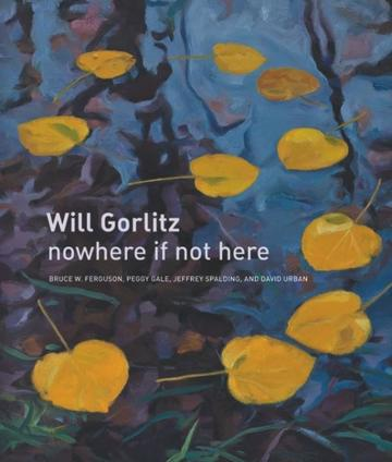 Will Gorlitz - nowhere if not here