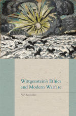 Wittgenstein's Ethics and Modern Warfare