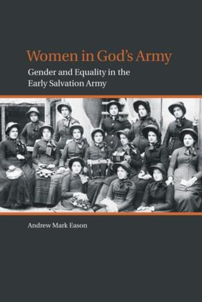 Women in God's Army - Gender and Equality in the Early Salvation Army