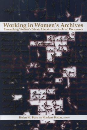 Working in Women's Archives - Researching Women's Private Literature and Archival Documents