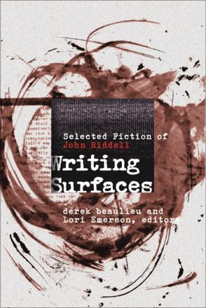 Writing Surfaces - Selected Fiction of John Riddell