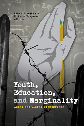Youth, Education, and Marginality - Local and Global Expressions